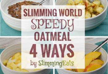 Slimming World Speedy Oatmeal &Ndash; 4 Ways